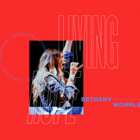 Living Hope (Live) Bethel Music & Bethany Wohrle