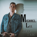 Free Download Michael Lee Hear I Am Mp3