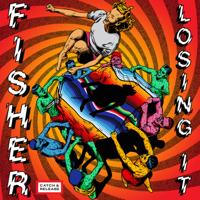 Losing It FISHER