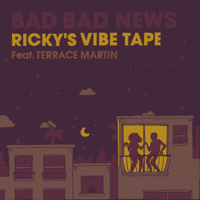 Bad Bad News (feat. Terrace Martin) [Ricky's Vibe Tape] Leon Bridges MP3