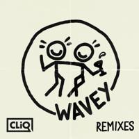 Wavey (feat. Alika) [Riton Remix] CLiQ