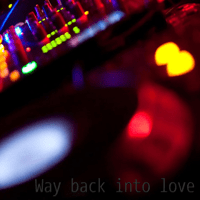 Way Back Into Love Emely Test