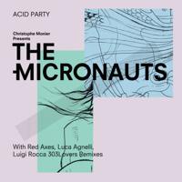 Acid Party (Luca Agnelli Remix) The Micronauts MP3