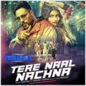 Free Download Badshah & Sunanda Sharma Tere Naal Nachna (From