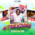 Free Download SQUASH Trending Mp3