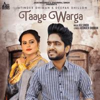 Taaye Warga Deepak Dhillon & Jatinder Dhiman