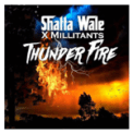 Free Download Shatta Wale Thunder Fire (feat. SM Militants) Mp3