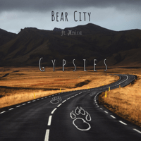 Gypsies (feat. Anica) Bear City MP3