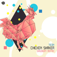 Chicken Shaker (Gaudium Remix) Ticon MP3