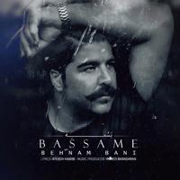 Bassame Behnam Bani MP3
