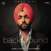 Background Ammy Virk MP3