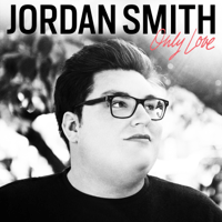 Only Love Jordan Smith MP3
