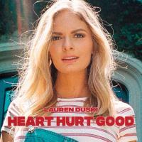 Heart Hurt Good Lauren Duski