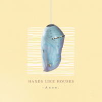 Tilt Hands Like Houses
