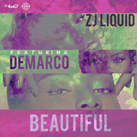 Beautiful (feat. Demarco) ZJ Liquid