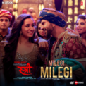 Free Download Mika Singh & Sachin-Jigar Milegi Milegi (From