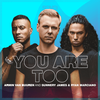 You Are Too Armin van Buuren & Sunnery James & Ryan Marciano