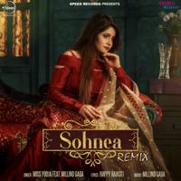 Sohnea (feat. Millind Gaba) [Remix] Miss Pooja MP3