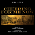 Free Download John Kander & Lin-Manuel Miranda Cheering for Me Now Mp3