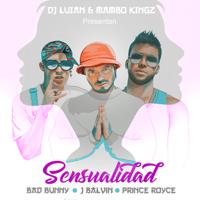 Sensualidad (feat. Mambo Kingz & DJ Luian) Bad Bunny, Prince Royce & J Balvin