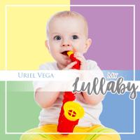 Rock a Bye Baby Uriel Vega MP3