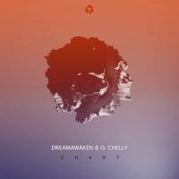 Chant dreamAwaken & O.Chelly