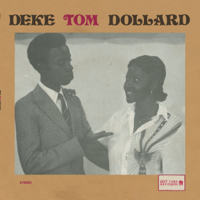 Demonde Deke Tom Dollard song
