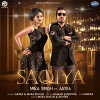 Saqiya (feat. Akira) Mika Singh & Akira