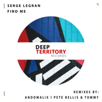 Find Me (Pete Bellis & Tommy Remix) Serge Legran MP3