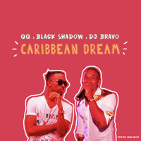 Caribbean Dream Black Shadow, Qq & Dj Bravo