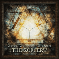 The Sorcery Vertical Mode, Space Cat & X-Noize MP3