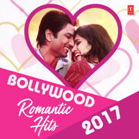 Free Download Various Artists Bollywood Romantic Hits 2017 Mp3