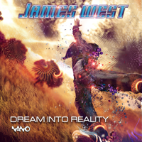 Dream Into Reality James West & Spinal Fusion MP3