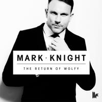The Return of Wolfy Mark Knight