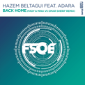 Free Download Hazem Beltagui Back Home (Fady & Mina vs Omar Sherif Remix) [feat. Adara] Mp3