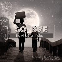 Go Bye! Big Al & Stan Kolev MP3