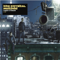Born too Slow The Crystal Method MP3
