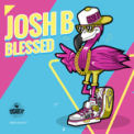Free Download Josh B Blessed Mp3