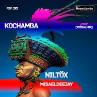 Kochamba (Groove Tribal Mix) Niltöx & Misael Deejay
