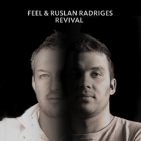 Revival (Extended Mix) Feel & Ruslan Radriges MP3