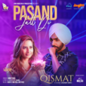 Free Download Ammy Virk Pasand Jatt Di (From