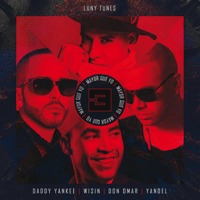 Mayor Que Yo 3 Luny Tunes, Daddy Yankee, Wisin, Don Omar & Yandel