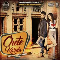 Chete Karda (with Desi Crew) Resham Singh Anmol