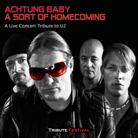 A Sort of Homecoming Achtung Baby