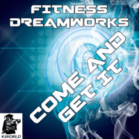 Come and Get It (Instrumental Version) Fitness Dreamworks MP3