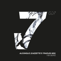 Alcoholic (CAZZETTE's Trapleg Mix) Tim Berg MP3