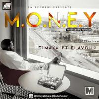 M.O.N.E.Y (feat. Flavour) Timaya