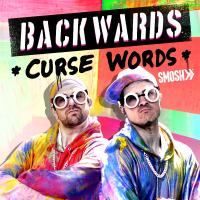Backwards Curse Words Smosh song