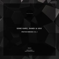 Proton (Darmec Remix) Gene Karz & Dandi & Ugo