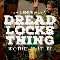 Dreadlocks Thing (Instrumental) [feat. Derrick Sound] Brother Culture